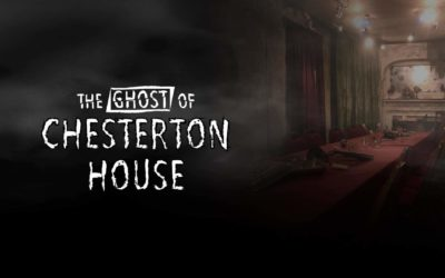 The Ghost of Chesterton House 2018 Review