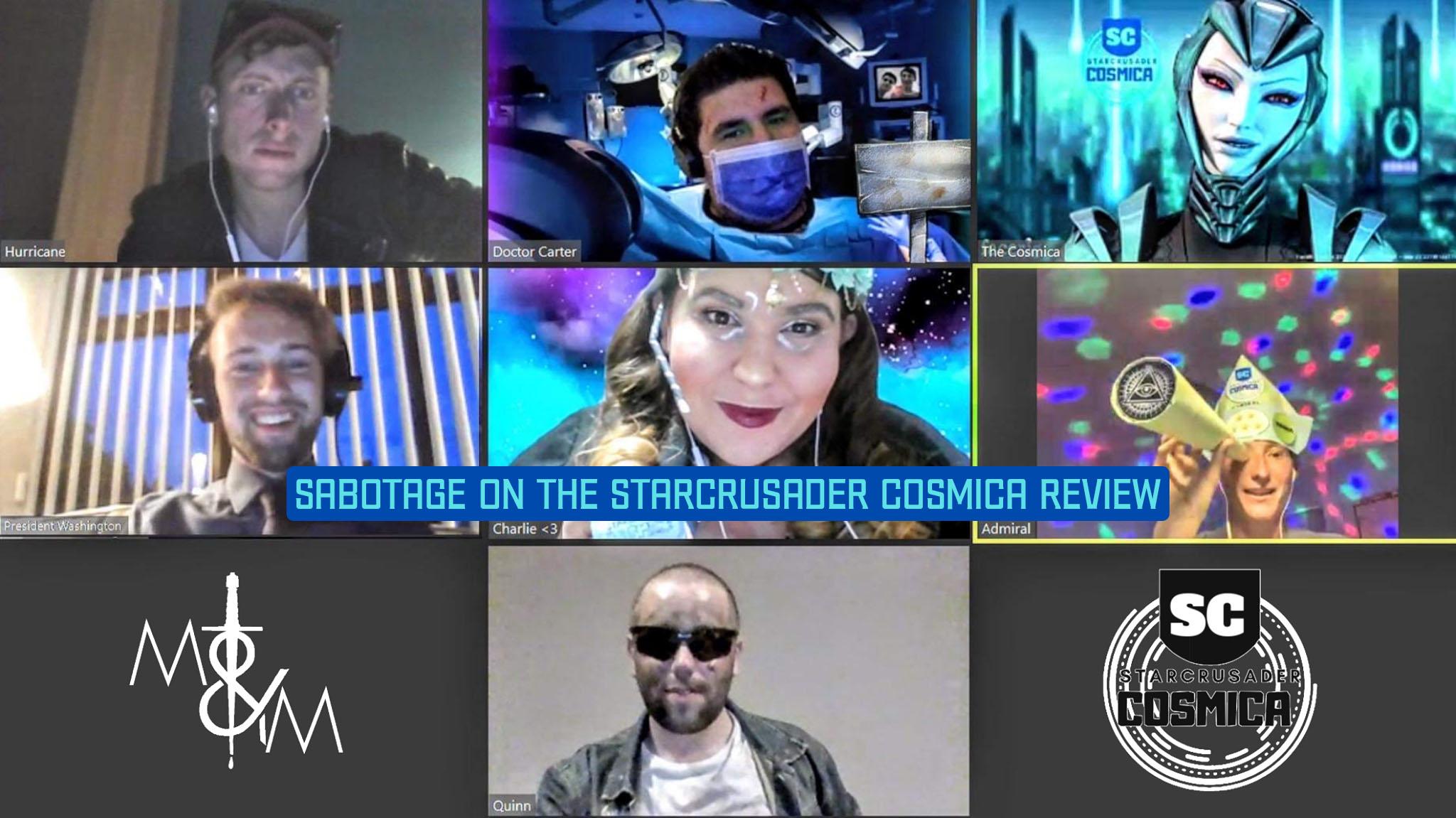Sabotage on the Starcrusader Cosmica