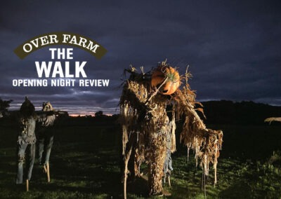 The Walk at Over Farm Review