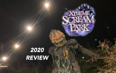 Xtreme Scream Park 2020 Review