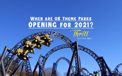 When are UK Theme Parks Opening for 2021?